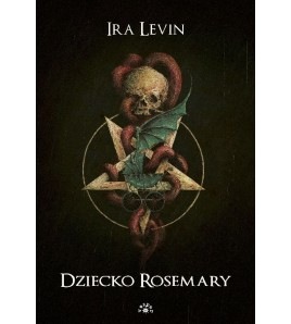 DZIECKO ROSEMARY - Ira Levin (oprawa twarda)