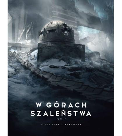 W GÓRACH SZALEŃSTWA [tom2] - H.P. Lovecraft / Francoise Baranger (oprawa twarda)