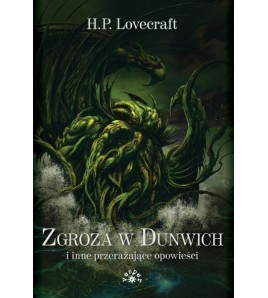 ZGROZA W DUNWICH i inne przerażające opowieści - Howard Phillips Lovecraft (oprawa twarda) - Powystawowa