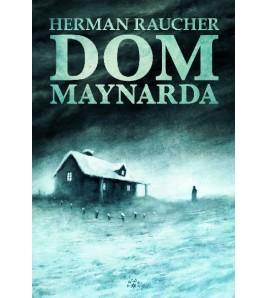 DOM MAYNARDA - Herman Raucher (oprawa twarda)