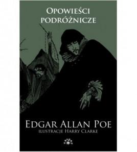Opowieści podróżnicze. Edgar Allan Poe - Tom 3 - Edgar Allan Poe (oprawa miękka)