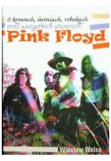 O krowach, świniach, robakach oraz wszystkich utworach Pink Floyd ALBUM (oprawa twarda)-Powystawowa