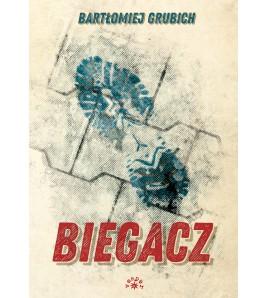 BIEGACZ - Bartłomiej Grubich (oprawa miękka)-Powystawowa