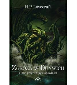 ZGROZA W DUNWICH i inne przerażające opowieści - Howard Phillips Lovecraft (oprawa miękka) - Powystawowa