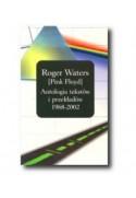 Roger Waters [Pink Floyd]Antologia tekstów i przekłady 1968-2002 - Powystawowa