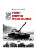 POJAZDY LUDOWEGO WOJSKA POLSKIEGO - Tomasz Szczerbicki (oprawa twarda)