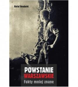 POWSTANIE WARSZAWSKIE. Fakty mniej znane - Rafał Brodacki (oprawa miękka)