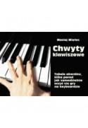 CHWYTY KLAWISZOWE - Miętus Maciej (oprawa miękka)-Powystawowa