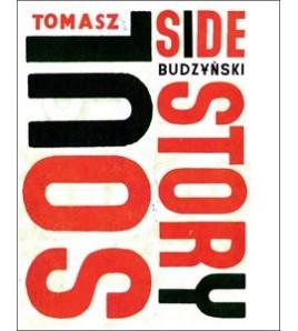 Soul Side Story - Tomasz Budzyński (oprawa twarda)-Powystawowa