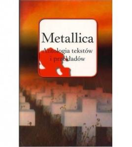 Metallica Antologia tekstów i przekładów - Tomasz Szmajter (oprawa twarda) - Powystawowa