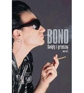 Bono. Święty i grzeszny (oprawa miękka) - Powystawowa