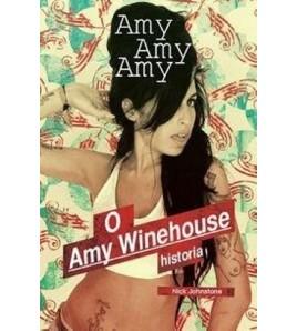 Amy, Amy, Amy. O Amy Winehouse historia (oprawa miękka) - Powystawowa