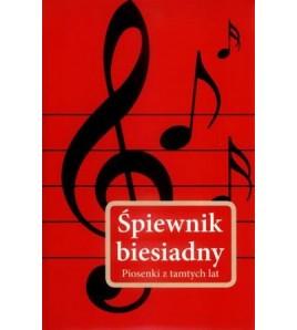 Śpiewnik biesiadny piosenki z tamtych lat-Powystawowa