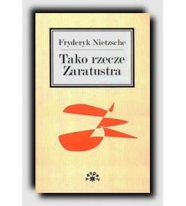 Tako rzecze Zeratrusta - Fryderyk Nietzsche (oprawa miękka)-Powystawowa