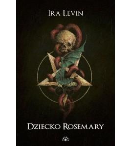 DZIECKO ROSEMARY - Ira Levin (oprawa twarda)-Powystawowa