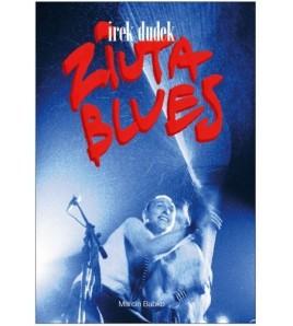 Irek Dudek. Ziuta Blues - Powystawowa