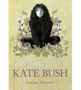 Zmysłowy świat Kate Bush - Graeme Thomson (oprawa twarda) - Powystawowa