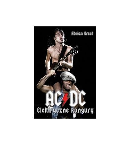 AC/DC Elektryczne kangury - Adrian Drest (oprawa miękka) - Powystawowa
