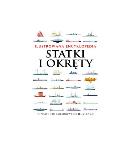 Statki i okręty. Ilustrowana encyklopedia - Ross David (oprawa twarda)