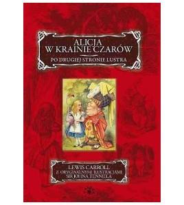 Alicja w Krainie Czarów. Po drugiej stronie lustra - Carroll Lewis (oprawa miękka)