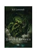 ZGROZA W DUNWICH i inne przerażające opowieści - Howard Phillips Lovecraft (oprawa twarda)