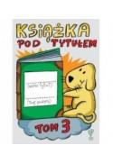 Książka pod tytułem tom 3 - Robert Trojanowski (oprawa miękka)
