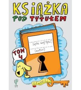 Książka pod tytułem tom 4 - Robert Trojanowski (oprawa miękka)