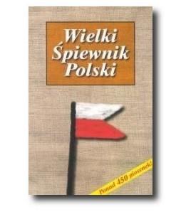 Wielki śpiewnik Polski - opracowanie zbiorowe (oprawa miękka)