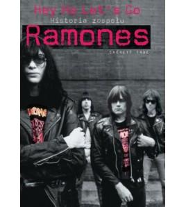 HEJ HO LETS GO! Historia zespołu Ramones - Everett True (oprawa miękka)