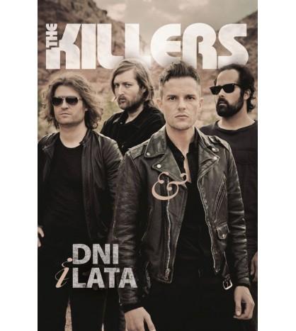 THE KILLERS. Dni & lata - Mark Beaumont (oprawa miękka)