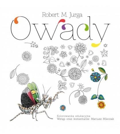OWADY. Kolorowanka edukacyjna - Robert Jurga (oprawa miękka)-Powystawowa
