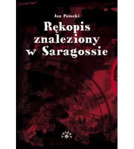 RĘKOPIS ZNALEZIONY W SARAGOSSIE - Jan Potocki (oprawa miękka)