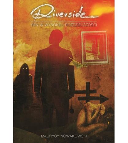 """Riverside """"Sen w wysokiej rozdzielczości"""""""