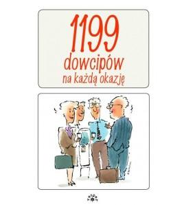 1199 DOWCIPÓW KAŻDĄ OKAZJĘ - opracowanie zbiorowe (oprawa miękka)
