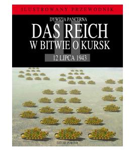Dywizja pancerna Das Reich w bitwie o Kursk - David Porter (oprawa miękka)