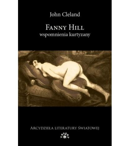 Fanny Hill. Wspomnienia kurtyzany - Cleland John (oprawa miękka)