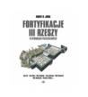 Fortyfikacje III Rzeszy w rysunkach przestrzennych - Robert Jurga (oprawa twarda)