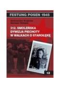 312 Smoleńska Dywizja Piechoty w walkach o Starołękę - Krajnow Aleksander (oprawa miękka)