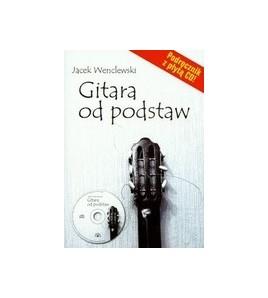 GITARA OD PODSTAW - Jacek Wenclewski (oprawa miękka)
