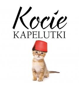 Kocie kapelutki - Pusia Kotecka (oprawa twarda)