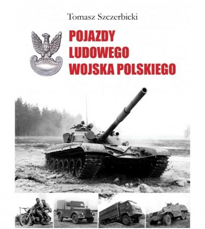 POJAZDY LUDOWEGO WOJSKA POLSKIEGO - Tomasz Szczerbicki - Powystawowa