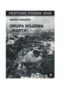 """GRUPA BOJOWA """"WARTA"""" - Maciej Karalus (oprawa miękka)"""