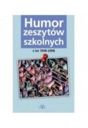 Humor zeszytów szkolnych - opracowanie zbiorowe (oprawa miękka)