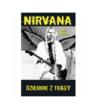 Nirvana. Dziennik z trasy - Andy Bollen (oprawa miękka) - Powystawowa