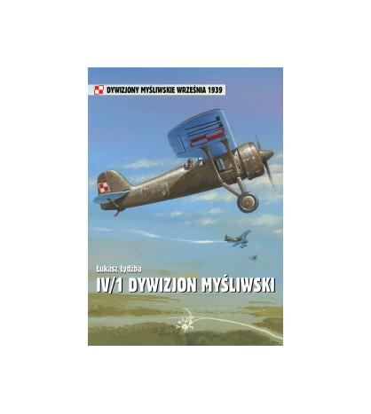 IV 1 Dywizjon Myśliwski - Łydżba Łukasz (oprawa miękka)