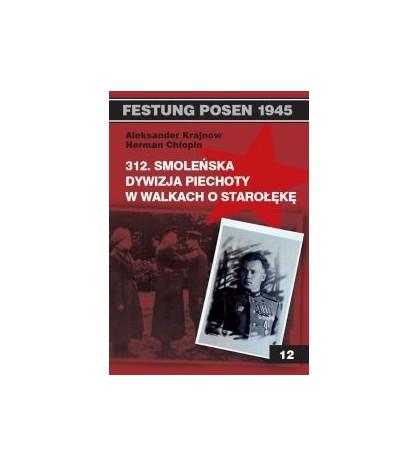 312 Smoleńska Dywizja Piechoty w walkach o Starołękę - Krajnow Aleksander (oprawa miękka) - Powystawowa