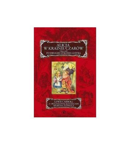 Alicja w Krainie Czarów. Po drugiej stronie lustra - Carroll Lewis (oprawa miękka) - Powystawowa