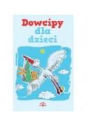 Dowcipy dla dzieci - opracowanie zbiorowe (oprawa miękka) - Powystawowa