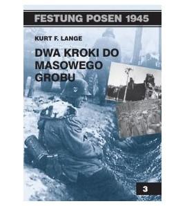 DWA KROKI DO MASOWEGO GROBU - Kurt F. Lange (oprawa miękka) - Powystawowa