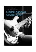 Gitara basowa. Szybki start - Phelippe Bassatti (oprawa miękka) - Powystawowa